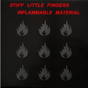 STIFF LITTLE FINGERS - Inflammable Material LP