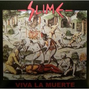SLIME - Viva La Muerte 2LP