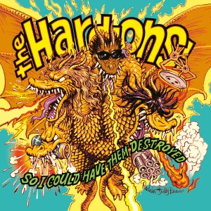 HARD-ONS - So I Could Have Them Destroyed LP
