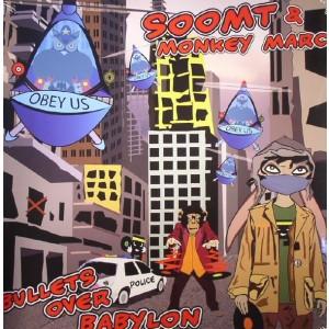 SOOM T & MONKEY MARC -  Bullets Over Babylon LP