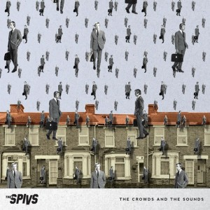 THEE SPIVS - Crowds and the Sounds LP