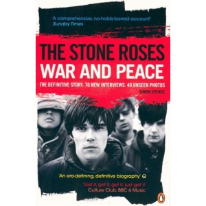 STONE ROSES War And Peace. The Definitive Story KNJIGA