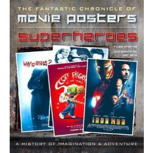 Superheroes Movie Posters: The Fantastic Chronicle of Movie Posters KNJIGA