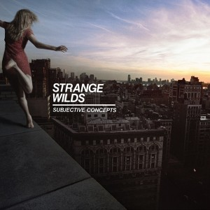 STRANGE WILD - Subjective Concepts LP