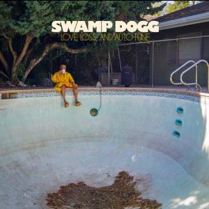 SWAMP DOGG - Love, Loss and Auto-Tune LP