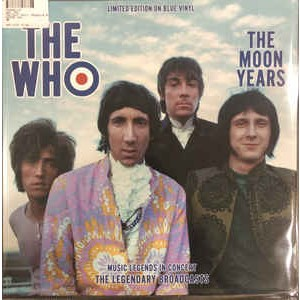 WHO - The Moon Years - Music Legends In Concert - The Legendary Broadcasts LP