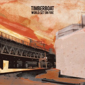 TIMBERBOAT - World Set On Fire CD