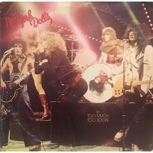 NEW YORK DOLLS - Too Much Too Soon LP
