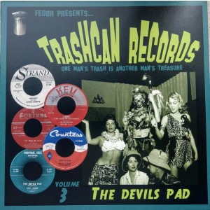 V/A - Trashcan Records Volume 3 - The Devils Pad 10""