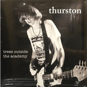 MOORE, THURSTON - Trees Outside The Academy LP