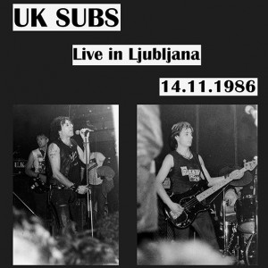 UK SUBS - Live in Ljubljana 14.11.1986. LP