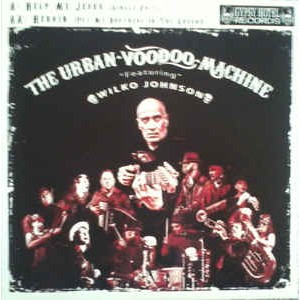 Urban Voodoo Machine Featuring Wilko Johnson ‎– Help Me Jesus 7""