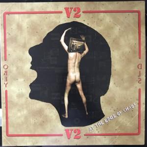 V2 - At The Edge Of Chaos LP