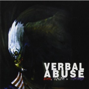 VERBAL ABUSE - Red,White & Violent LP