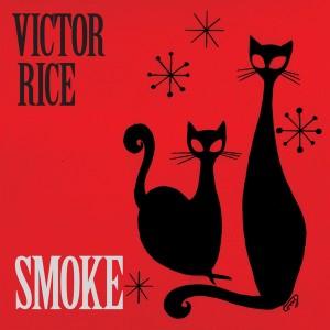 RICE, VICTOR - Smoke LP