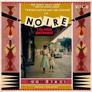 """V/A - La Noire Vol.6 """"Colored Entrance!"""" LP"""