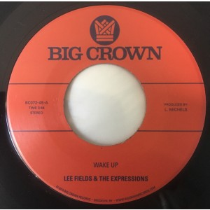 """FIELDS, LEE & THE EXPRESSIONS - Wake Up / You're What's Needed In My Life 7"""""""