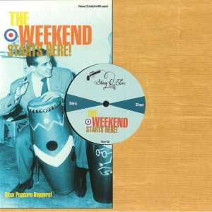 """V/A The Weekend Starts Here! Volume 2 - Slow Popcorn Boppers 10"""""""