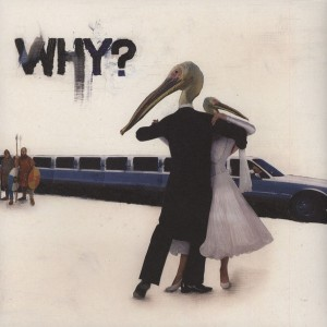 WHY? - Sod In The Seed LP