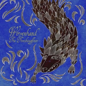 WOVENHAND - Threshing Floor LP