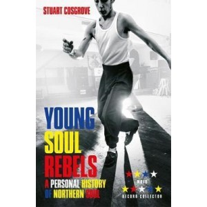 History of Northern Soul Young Soul Rebel KNJIGA