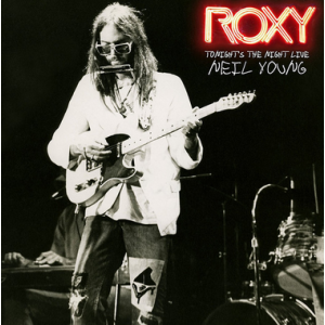 YOUNG, NEIL - Roxy: Tonight's The Night Live LP